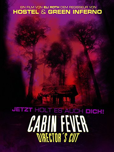 Cabin Fever: Director's Cut