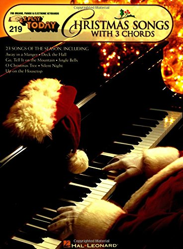 Christmas Songs With 3 Chords par Hal Leonard Publishing Corporation