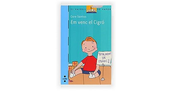 En venc el Cigró (eBook-ePub) (Barco de Vapor Azul) (Catalan Edition)