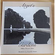 ATGET'S GARDENS: A SELECTION OF EUGENE ATGET'S GARDEN PHOTOGRAPHS.