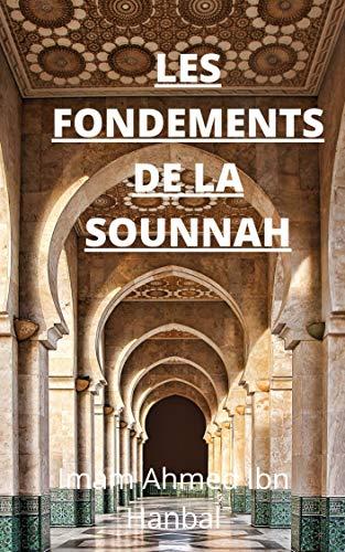 Couverture du livre Les fondements de la Sounnah