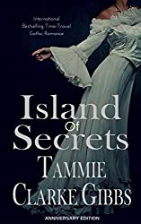 Island of Secrets: A Time Travel, Gothic Romance: ANNIVERSARY EDITION
