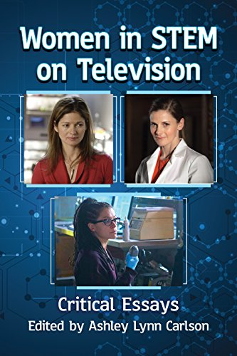 Women in STEM on Television: Critical Essays