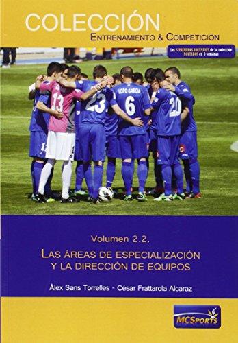 Portada del libro Las áreas del entrenamiento, tomo 2: Las áreas de especialización y la dirección de equipos (Entrenamiento Y Competicion)