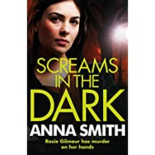 Screams in the Dark: Rosie Gilmour 3