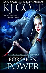 Forsaken Power (The Healers of Meligna Book 4) (English Edition)
