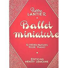 Ballet miniature 12 pièces faciles pour Piano