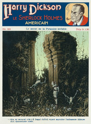 Harry Dickson, le Sherlock Holmes Americain No.183 le Secret de la Pyramide Invisible