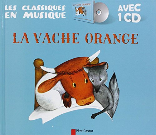 La vache orange (1CD audio)