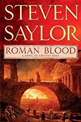 By Steven Saylor ( Author ) [ Roman Blood Novels of Ancient Rome By Apr-2008 Paperback