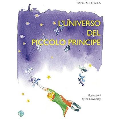 L'universo Del Piccolo Principe
