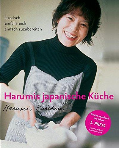 Preisvergleich Produktbild Harumis japanische Küche: Klassisch – einfallsreich – einfach zuzubereiten