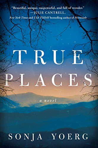 True Places: A Novel (English Edition)