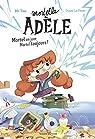 Roman Mortelle Adèle : Mortel un jour, Mortel toujours par Dole