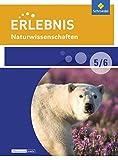 Erlebnis Naturwissenschaften - Differenzierende Ausgabe 2016 für Berlin und Brandenburg: Schülerband 5 / 6