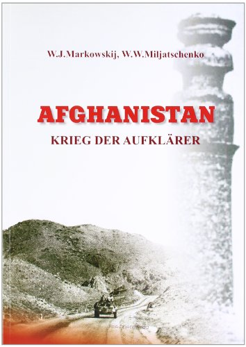 Afghanistan. Krieg der Aufklärer
