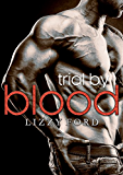 Trial by Blood (Trial Series Book 3) (English Edition)
