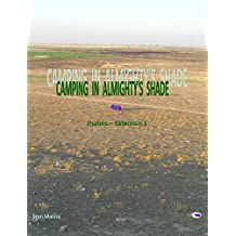 CAMPING IN ALMIGHTY'S SHADE: Psalms - Selection 1 (English Edition)