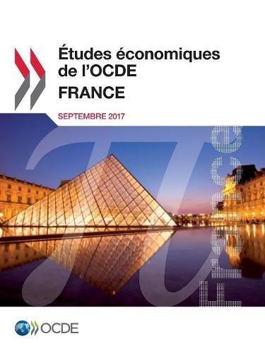 tudes conomiques de l'OCDE : France 2017: Edition 2017