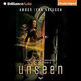 Unseen: Unborn Series, Book 2