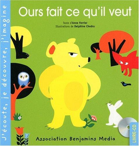 Ours Fait Ce Qu'il Veut (+ CD)