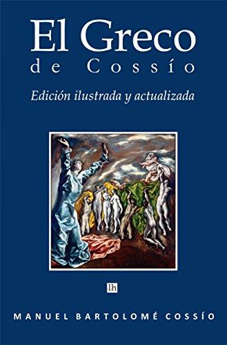 El Greco de Cossío. Edición ilustrada, actualizada y anotada
