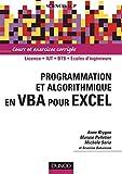 Programmation et algorithmique en VBA pour Excel : Cours et exercices corrig??s by Anne Brygoo (2006-12-27)