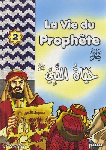 Vie du Prophète (La) - Tome 2 par COLLECTIF