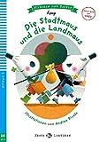 Die Stadtmaus und die Landmaus: Buch + Multi-ROM (ELI Fabeln und M?rchen)