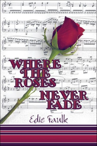 Where the Roses Never Fade Cover Image