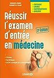 Réussir l'examen d'entrée en médecine...