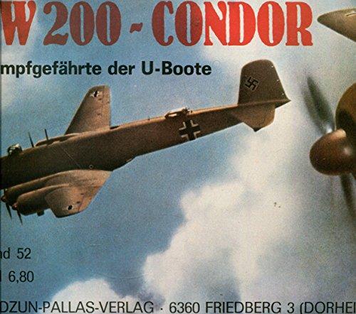 FW 200 - Condor. Kampfgefährte der U- Boote
