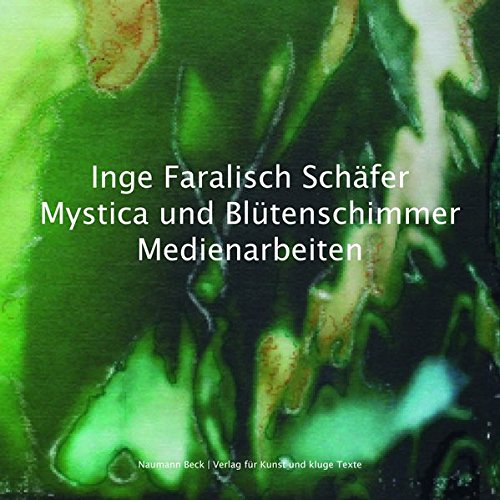 inge-faralisch-schafer-mystica-und-blutenschimmer