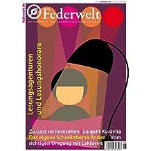 Federwelt 121, 06-2016: Zeitschrift für Autorinnen und Autoren