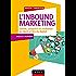 L'Inbound Marketing : Attirer, conquérir et enchanter le client à l'ère du digital (Marketing/Communication)