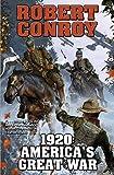 1920: America's Great War (Baen)