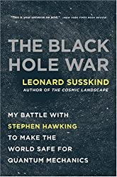 By Susskind, Leonard ( Author ) [ The Black Hole War: My Battle with Stephen Hawking to Make the World Safe for Quantum Mechanics [ THE BLACK HOLE WAR: MY BATTLE WITH STEPHEN HAWKING TO MAKE THE WORLD SAFE FOR QUANTUM MECHANICS BY Susskind, Leonard ( Author ) Jul-01-2009 ] Jul - 2009 { Hardcover }