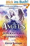 Visitations of Angels: & Other Supern...