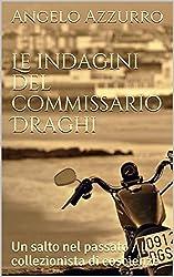 Le indagini del commissario Draghi (Volume 2): Un salto nel passato  /  Il collezionista di coscienze