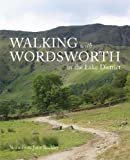 Walking with Wordsworth: In the Lake District
