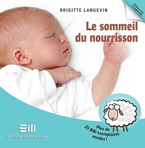Le sommeil du nourrisson par Brigitte Langevin
