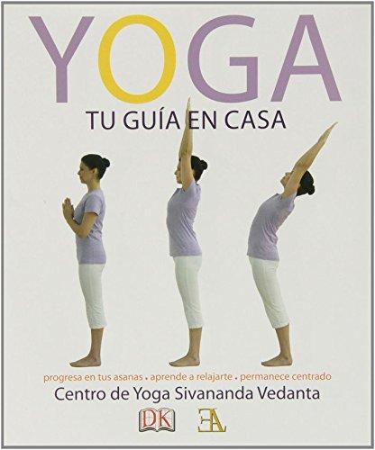 Yoga, Tu Guía En Casa (Swami Sivananda (ela))
