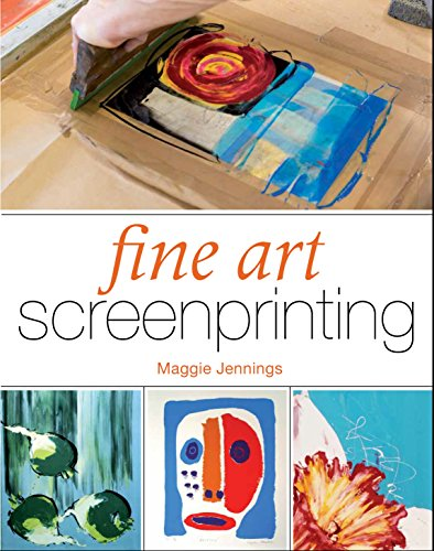 Fine Art Screenprinting English Edition