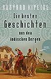 Rudyard Kipling - Die besten Geschichten aus den indischen Bergen [Plain Tales from the Hills] bei Amazon kaufen
