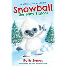 Snowball the Baby Bigfoot (Secret Animal Society)
