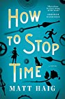 How to Stop Time par Haig