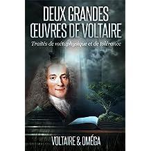Deux Grandes Œuvres de Voltaire_Traités de métaphysique et de tolérance (Illustrations)