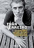 Ivan Ferreiro. 30 canciones