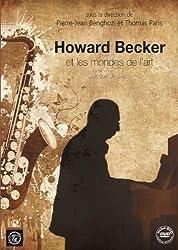 Howard Becker & les Mondes de l'Art Colloque de Cerisy