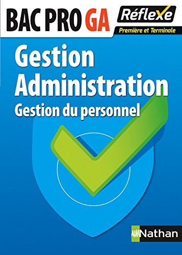 Gestion - Administration - 1re et Terminale Bac Pro par L. Bellandi